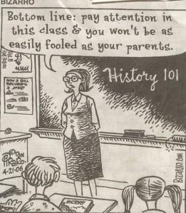 Cartoon - Why Study History